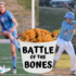 Teams battle over bones for bragging rights