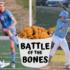 Teams battle over bones for bragging rights
