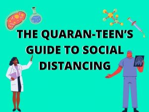 The Quaran-teen's guide to social distancing