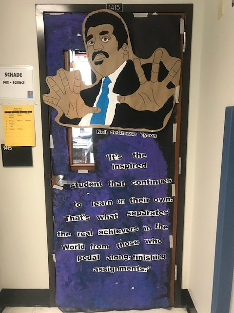 Winning+first+place+for+his+door+decorations%2C+science+teacher+Greg+Schade%E2%80%99s+has+a+drawing+of+Neil+deGrasee+Tyson.+Tyson+is+an+American+astrophysicist%2C+author+and+science+communicator.+%E2%80%9CLunches%2C+after+school%2C+study+hall%E2%80%93%E2%80%93+I+had+to+work+on+this+but+I+had+help+with+my+friends%2C+so+it+went+by+faster%2C%E2%80%9D+senior+Tia+Reed+said.+%E2%80%9CI%E2%80%99m+very+happy+with+the+way+it+came+out%2C+it+looks+good.%E2%80%9D