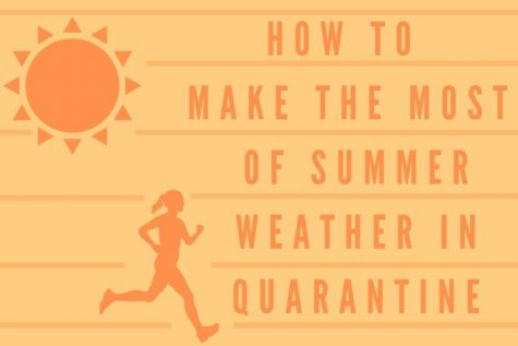 With warmer weather on the horizon, obeying the stay-at-home order is getting more difficult. There are many ways to enjoy the almost-summer weather.