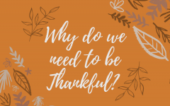 During this worry-filled time it is important that people take time for themselves and think about what they are thankful for.