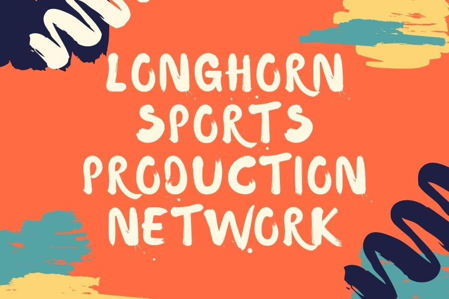 Longhorn Sports Production Network