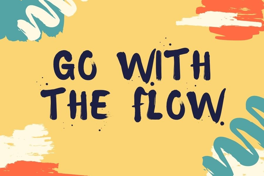 Go+With+the+Flow