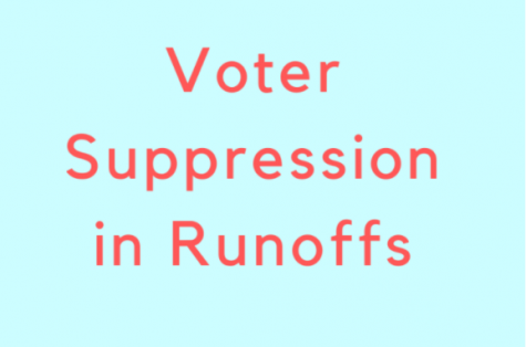 History of racism and voter suppression in runoffs