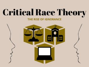 Critical race theory has evolved into a threat for many, when it is really a tool we can all use to better understand our world.